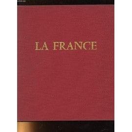La France Un Portrait En Couleurs. Paris Et Les Provinces de OGRIZEK DORE