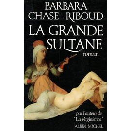 La Grande Sultane de Barbara Chase-Riboud