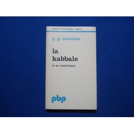 La Kabbale Et Sa Symbolique de Scholem G. G.