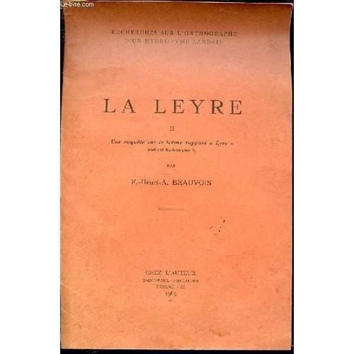 La Leyre Ii Une Enquete Sur Le Terme Suppose Eyre Radical