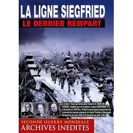 La Ligne Siegfried : Le Dernier Rempart