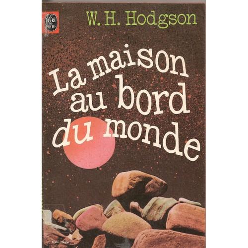 La maison au bord du monde de hodgson w h format poche for Livre les maisons du monde