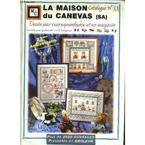 La maison du canevas sa catalogue n 11 de maison du for Vider sa maison du superflu