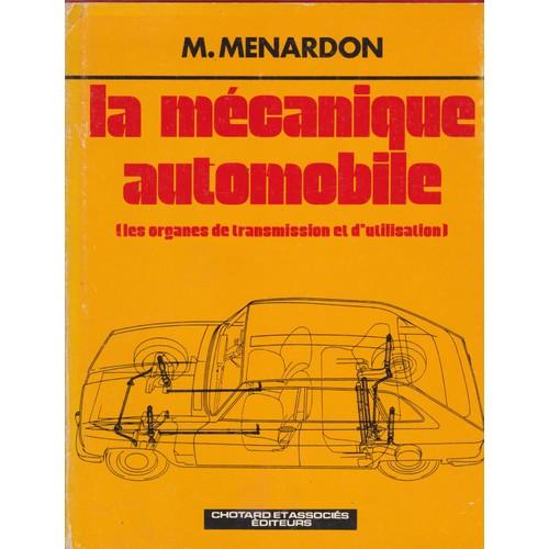 la mecanique automobile les organes de transmission et d. Black Bedroom Furniture Sets. Home Design Ideas
