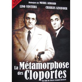 La M�tamorphose Des Cloportes de Pierre Granier Deferre