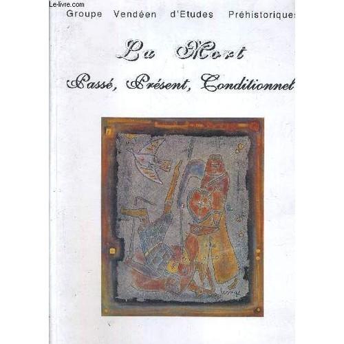 315401b88c6 la-mort-passe-present -conditionnel-la-roche-sur-yon-18-19-juin-1994-de-collectif-974082232 L.jpg