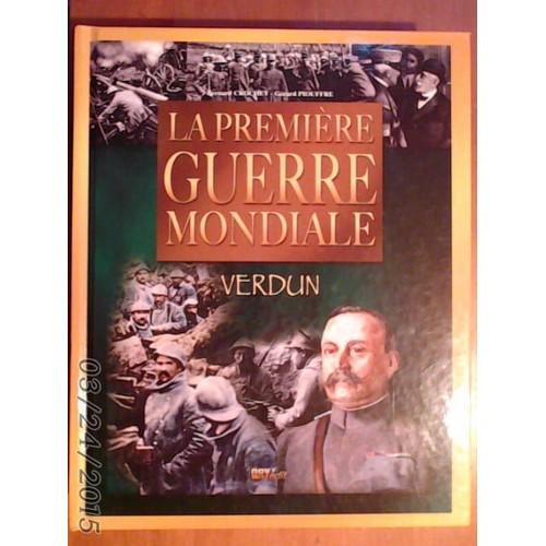 Vos livres préférés de Gérard Piouffre La-premiere-guerre-mondiale-verdun-2008-de-bernard-crochet-gerard-piouffre-1026577366_L