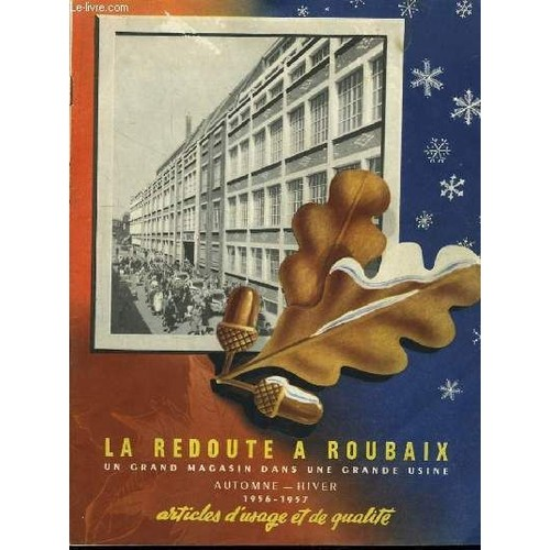 la redoute roubaix catalogue automne hiver 1956 1957 articles d 39 usage et de qualit de. Black Bedroom Furniture Sets. Home Design Ideas