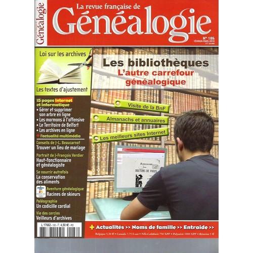 La Revue Francaise De Genealogie N186 Les Bibliotheques L Autre Carrefour Genealogique 1119214989