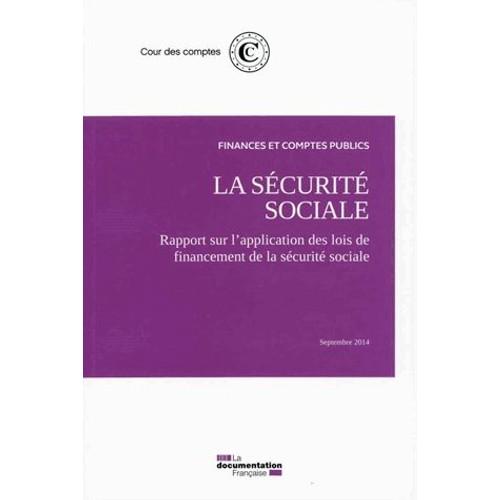 La s curit sociale septembre 2014 de cour des comptes - Plafond mensuel de la securite sociale 2014 ...