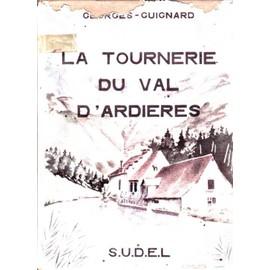 La Tournerie Du Val D'ardieres de Georges Guignard
