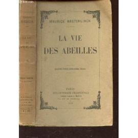 La Vie Des Abeilles. de maurice maeterlinck