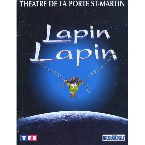 Lapin lapin de theatre de la porte st martin - Petit theatre de la porte saint martin ...