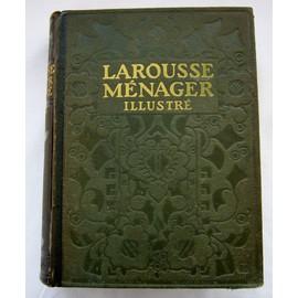 Larousse Ménager Illustré de 1926 Larousse-menager-dictionnaire-illustre-de-la-vie-domestique-reliure-demi-chagrin-1926-de-e-chancrin-f-faideau-1022250149_ML