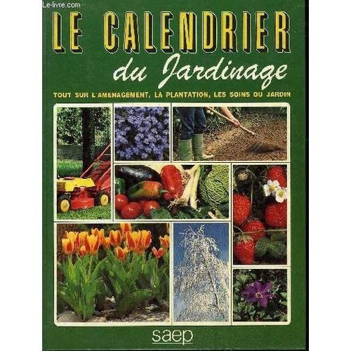 Le Calendrier Du Jardinage Tout Sur L 39 Amenagement La