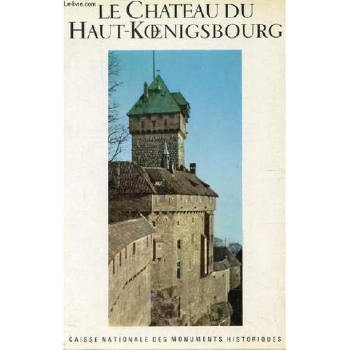 le chateau du haut koenigsbourg de hans haug neuf occasion. Black Bedroom Furniture Sets. Home Design Ideas