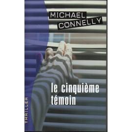 Le Cinqui�me T�moin de Michael Connelly