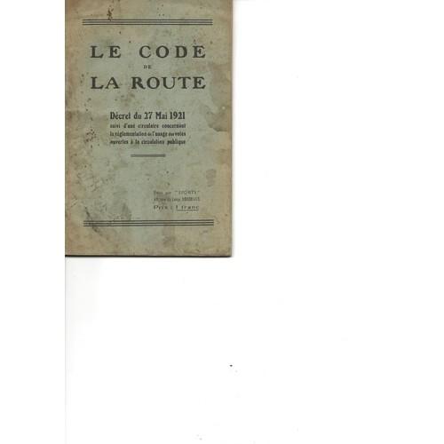 le code de la route d cret du 27 mai 1921 de l 39 etat fran ais format compact. Black Bedroom Furniture Sets. Home Design Ideas
