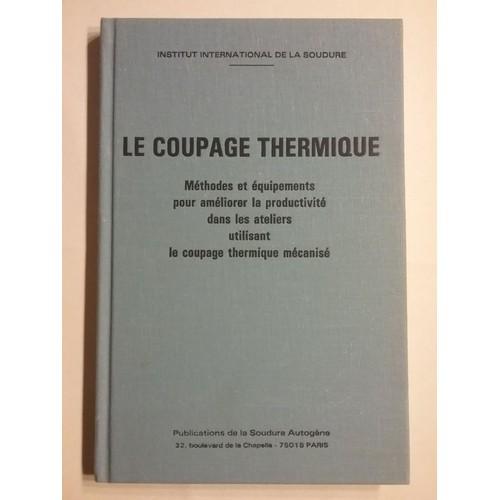 le-coupage-thermique-de-institut-international-de-la-soudure-1088510587_L.jpg