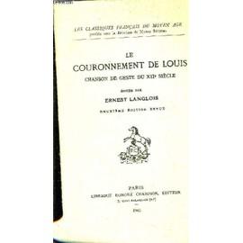 Le Couronnement De Louis Chanson De Geste Du Xiie Siecle. de ERNEST LANGLOIS