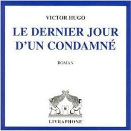 Le Dernier Jour D Un Condamn� Livre Cd - Victor Hugo