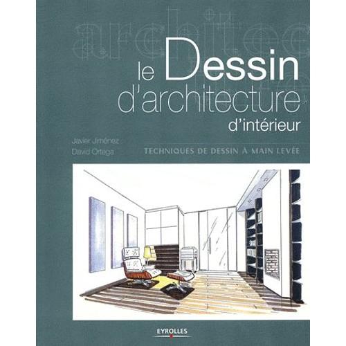 Dessin d 39 architecture d 39 int rieur de david ortega neuf for Dessin architecture interieur