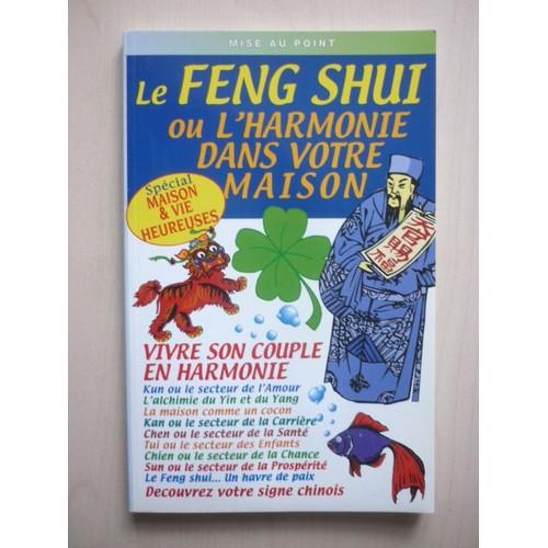 Le feng shui no 3 ou l harmonie dans votre maison de ange - Le feng shui dans la maison ...