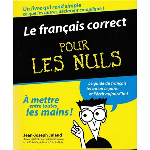 Le français correct - Jean-Joseph Julaud