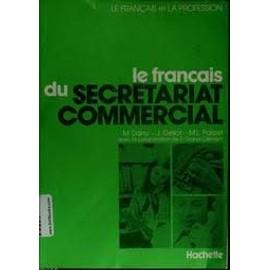 9c08a8a40bc Le Français Du Secrétariat Commercial - Dany
