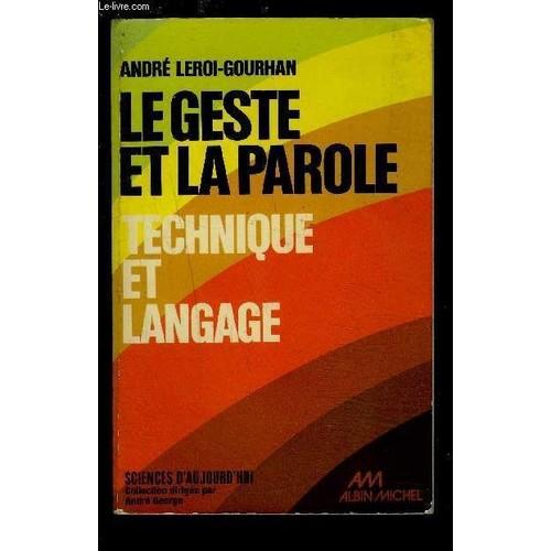 AndréAndré Leroi-Gourhan - Le Geste et la Parole, vol.1 Technique et Langage