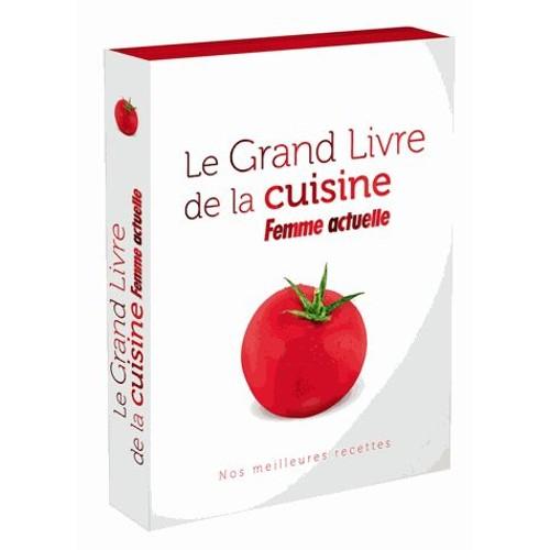 Le grand livre de la cuisine femme actuelle de femme - Livre cuisine grand chef ...