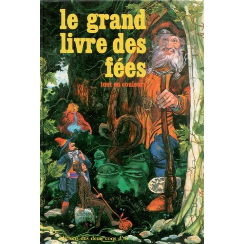 Le Grand Livre Des Fées (Tout En Couleurs) de Hélène Fatou