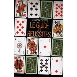 Le Guide Des R�ussites. 30 Jeux In�dits, Leurs Significations. de giovanni sciuto