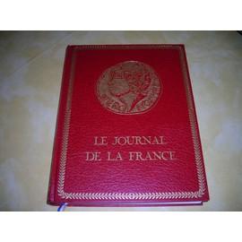 Le Journal De La France Encyclopedie En 10 Volume De 435 Pages Chacun de histoire de france