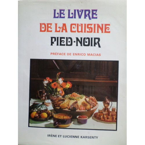 Le livre de la cuisine pied noir pr face de enrico macias for Cuisine pied noir