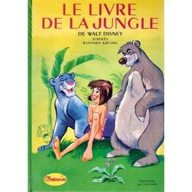 Le Livre De La Jungle Edition 1972   de Rudyard KIPLING