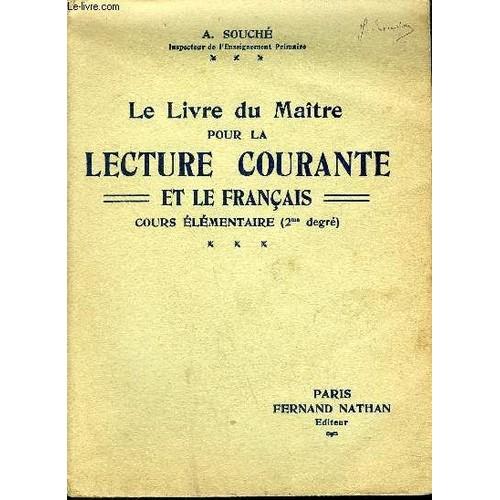 le livre du maitre pour la lecture courante et le francais cours elementaire 2nd degre de souche