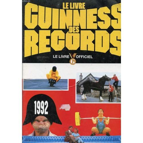 le livre guinness des records 1992 le livre officiel. Black Bedroom Furniture Sets. Home Design Ideas