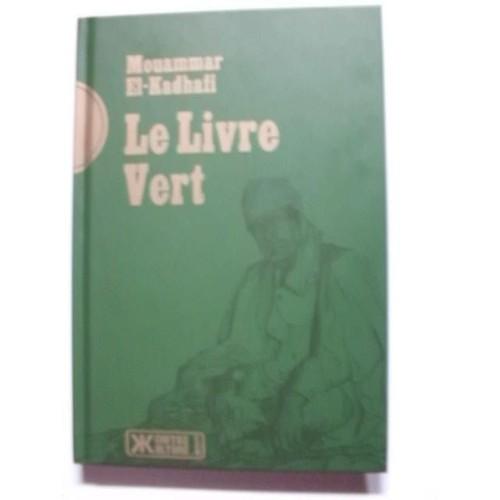 Le Livre Vert de mouammar el-kadhafi Format Beau livre