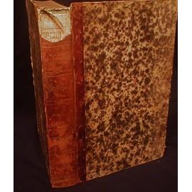 Le Magasin Pittoresque. 1833 Et 1834. 2 Ans Dans Un Volume. 1� Et 2� Ann�e. de Collectif