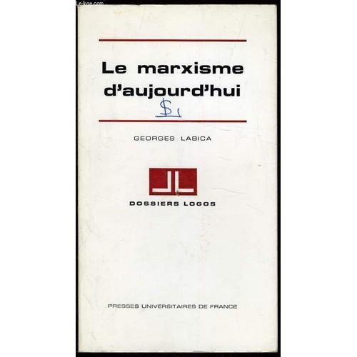 Le marxisme d 39 aujourd 39 hui de georges labica livre neuf for Le rotin d aujourd hui
