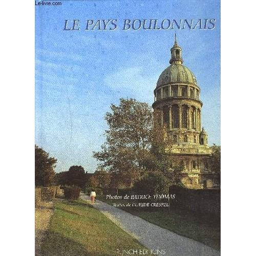 Le Pays boulonnais / textes de Claude Crespel | CRESPEL, Claude. Auteur