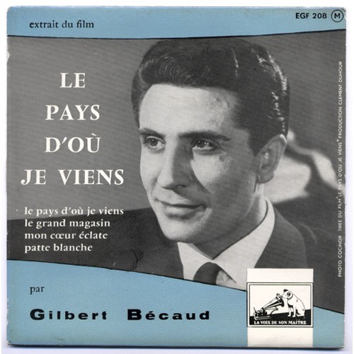 Le Pays D'où Je Viens / Le Grand Magasin / Patte Blanche / Mon Coeur