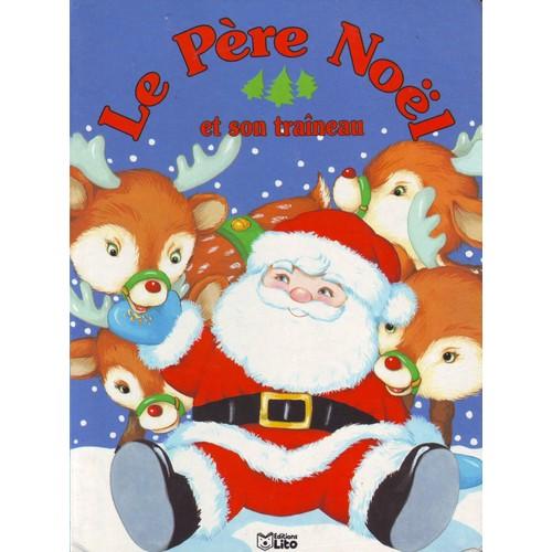 Image Du Pere Noel Sur Son Traineau.Le Pere Noel Et Son Traineau