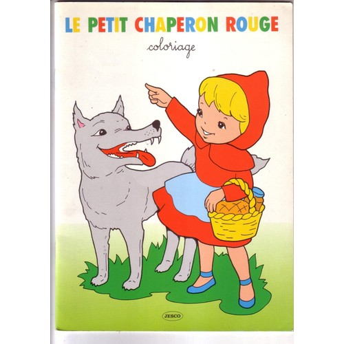 Le petit chaperon rouge coloriage de anonyme priceminister rakuten - Coloriage le petit chaperon rouge ...