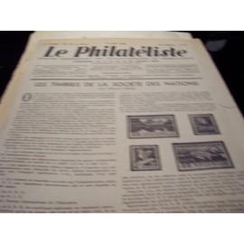 Le Philateliste N� 64 : Les Timbres De La Societe Des Nations