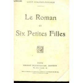 Le Roman De Six Petites Filles. de lucie delarue-mardrus