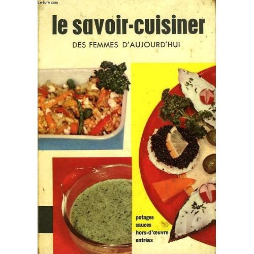 Le savoir cuisiner des femmes d 39 aujourd 39 hui livre neuf for Le rotin d aujourd hui