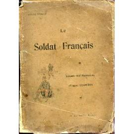 Le Soldat Francais. de TARSOT LOUIS / CHAPERON EUGENE
