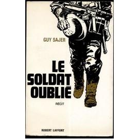 Le Soldat Oubli� - R�cit de guy sajer